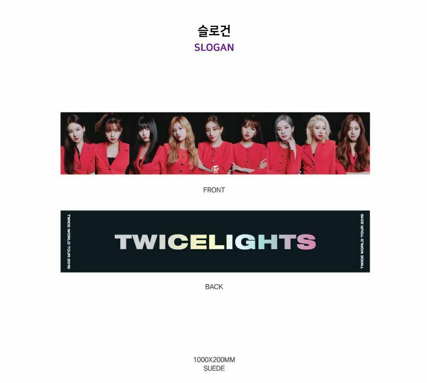 TWICE WORLD TOUR 2019 TWICELIGHTS OFFICIAL GOODS SLOGAN